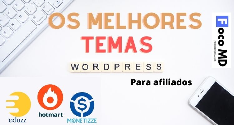 Melhores temas WordPress para afiliados (pagos e grátis)