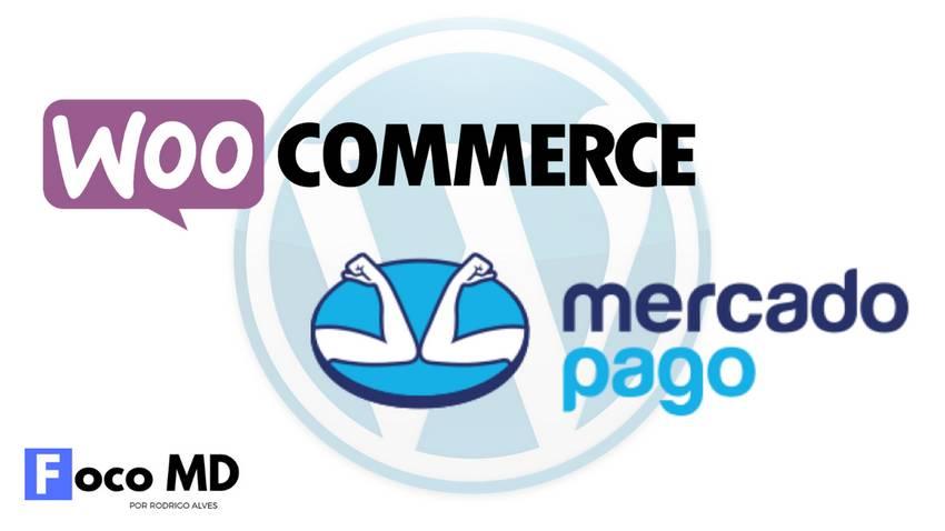 Conectar Woocommerce ao mercado pago